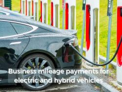 Business mileage payments for electric and hybrid vehicles